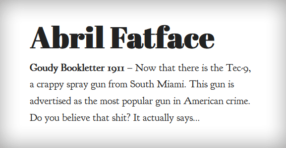 Abril Fatface & Goudy Bookletter 1911 Webfont